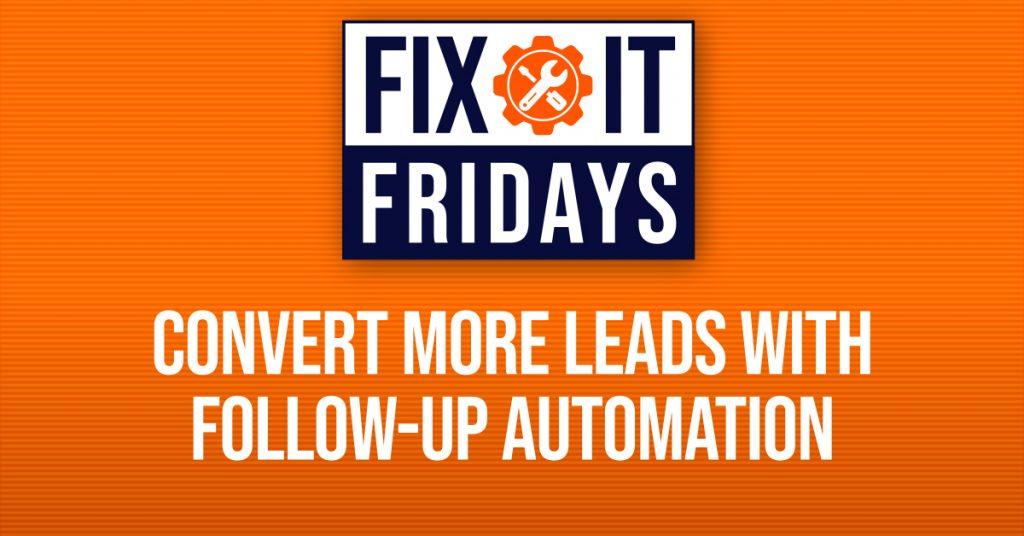 Convert More Leads Using Follow-Up Automation